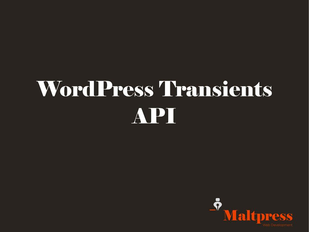 Transients API presentation cover